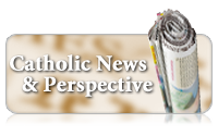 Catholic News & Perspective